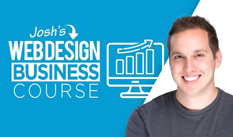 Josh Hall - Website Design Business Course